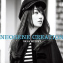 "Check All-Song Preview for Nana Mizuki's 12th Album ""NEOGENE CREATION"""