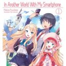 """J-Novel Club Licenses """"In Another World with My Smartphone"""" Light Novels"""