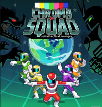 "Sentai-Managing Game ""Chroma Squad"" Hits PS4 and Xbox One in May"