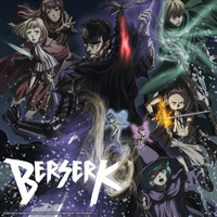 "Crunchyroll to Stream Season Two of ""Berserk"" Anime!"