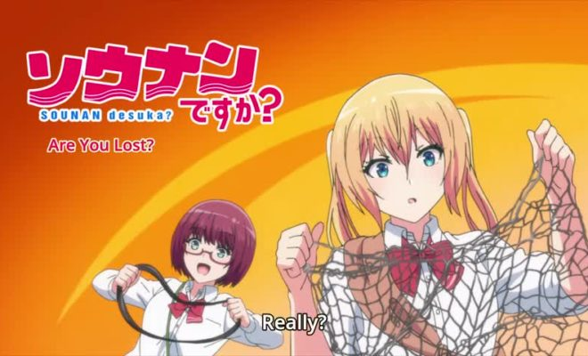 Sounan Desu ka? Ep. 7 is now available in OS.